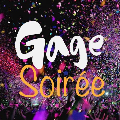 jeu Gage soirée est écris sur l'image en arrière plan un foule de personne entrain de faire la fête