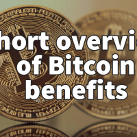 Short overview of Bitcoin benefits