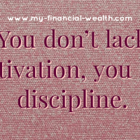 You don't lack motivation, you lack discipline