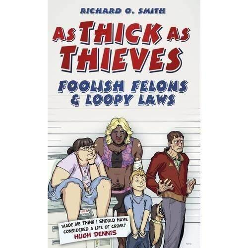 Sebagai Tebal Sebagai Pencuri: Foolish Penjahat & Loopy Hukum-Internasional