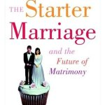 book cover the starter marriage and the future of matrimony