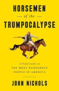 bright yellow book jacket with a graphic of a cowboy on a galloping horse holding a rifle looking back over his shoulder with the face of Donald Trump added where an original face was once