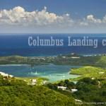 Columbus Landing 1493 St Croix