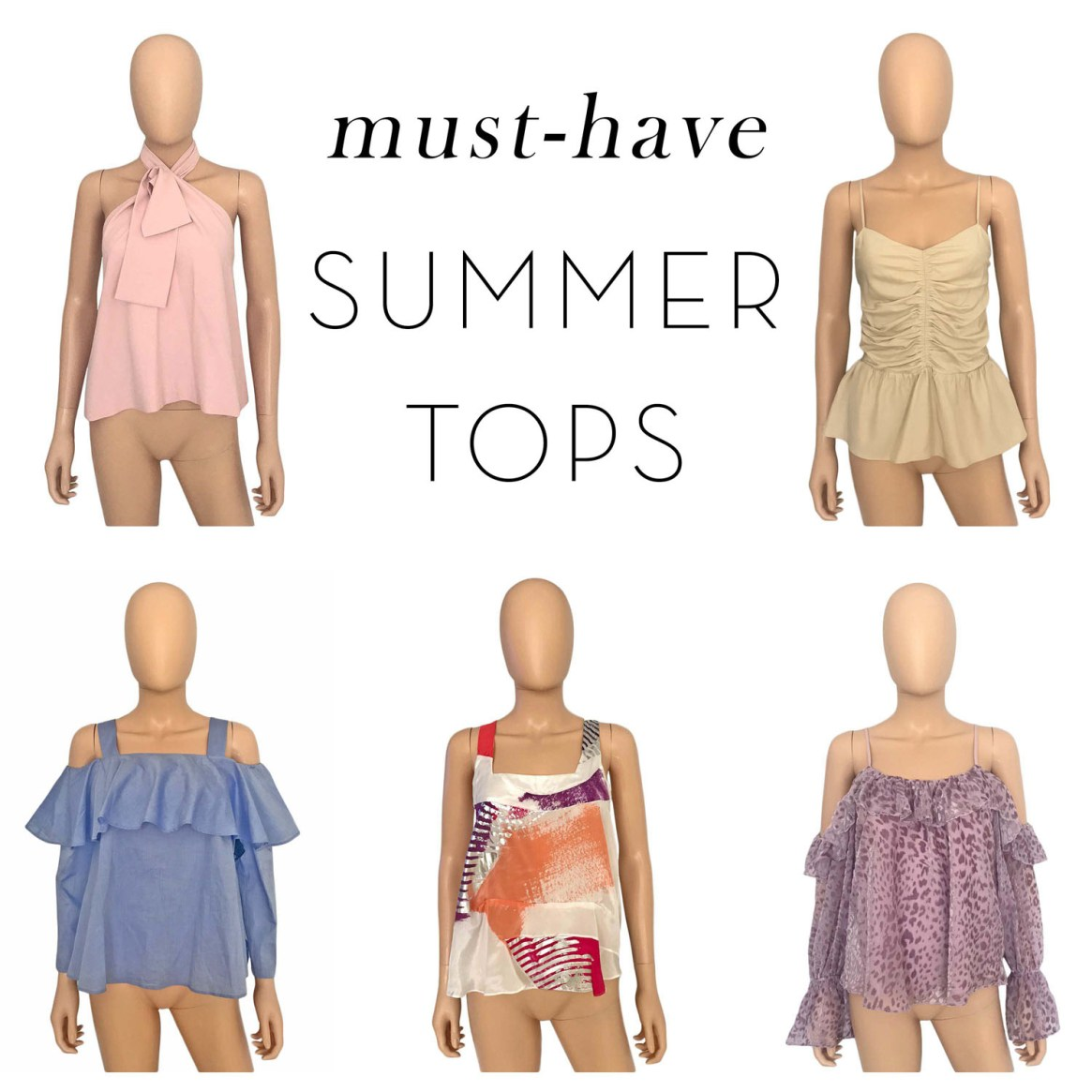 MUST HAVE SUMMER TOPS