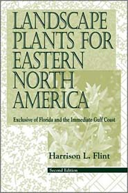 Landscape Plants for Eastern North America by Harrison Flint