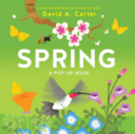 Book: Spring: A Pop-Up Book by David A. Carter.
