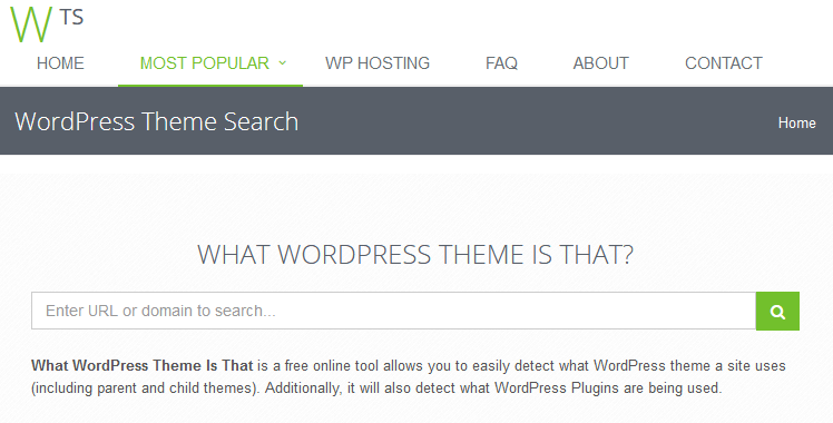 WordPress Themes - every try to figure out what theme a website is running? This simple tool will help you if you are running WordPress.