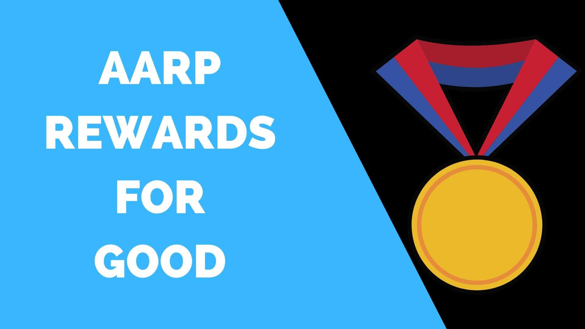 AARP Rewards for Good