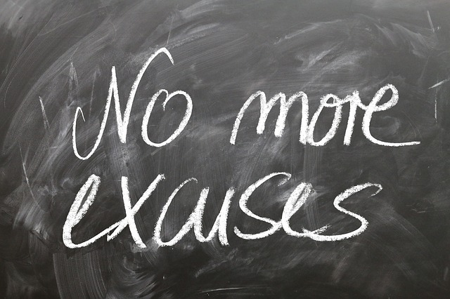 It's not an excuse