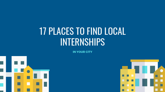 17 Places to Find Local Internships