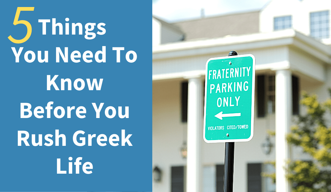 5 Things You Need To Know Before You Rush Greek Life
