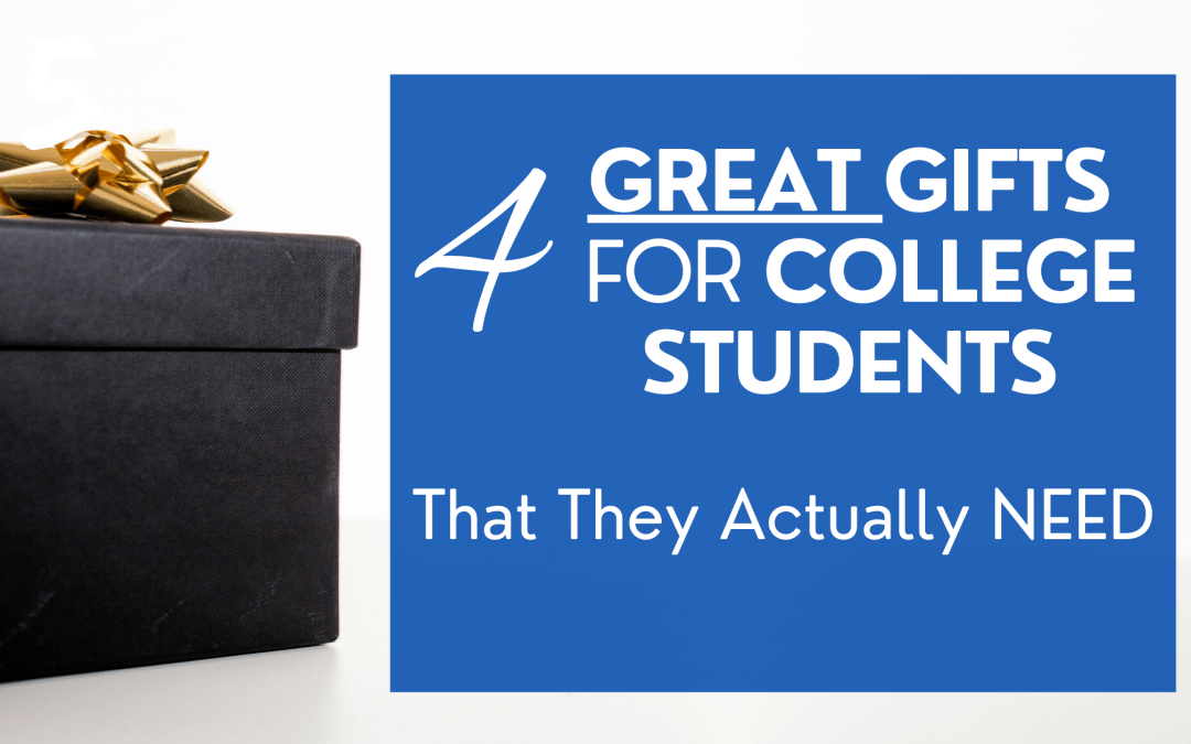 4 Great Gifts for College Students That They Actually NEED