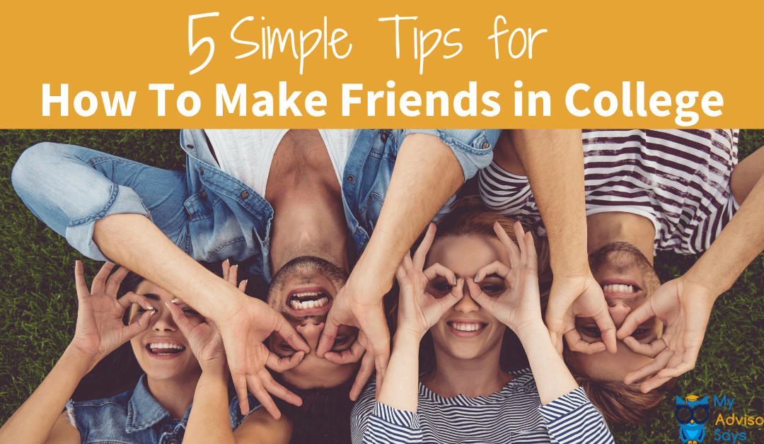 5 Simple Tips for How To Make Friends in College
