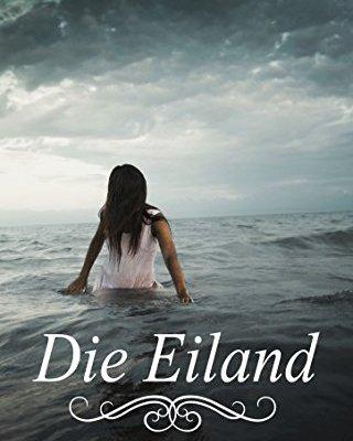 Die Eiland: 'n distopiese jeugroman (Eilandserie Book 1) (Afrikaans Edition) 1