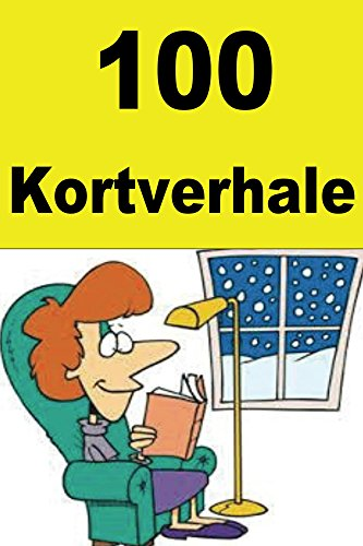100 Kortverhale: Interesting short stories for children (Afrikaans) (Afrikaans Edition) 1892