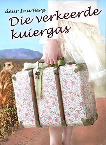 Die verkeerde kuiergas (Afrikaans Edition) 7247