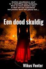 Een dood skuldig (Steve Smit trilogie Book 3) (Afrikaans Edition) 7367