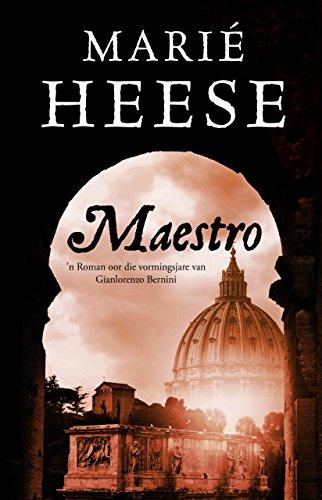 Maestro: 'n Roman oor die vormingsjare van Gianlorenzo Bernini (Afrikaans Edition) 145659