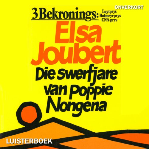 Die swerfjare van Poppie Nongena [The Long Journey of Poppie Nongena] 160201
