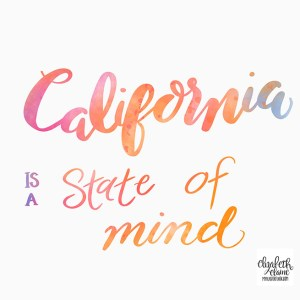 California is a State of Mind