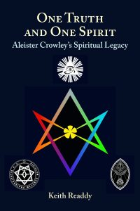 One Truth and One Spirit: Aleister Crowley's Spiritual Legacy