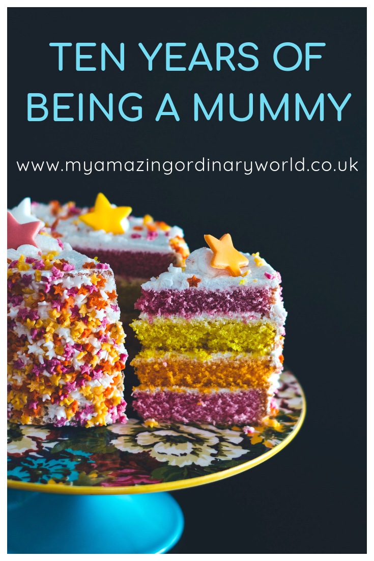 Post title: Ten years of being a Mummy.