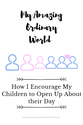 Post title: How I encourage my children to open up about their day.