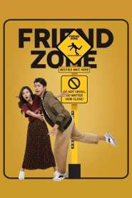 Friend Zone (2019) On Myanmar Tube – Myanmar Subtitle Movies – ျမန္မာစာတန္းထုိး