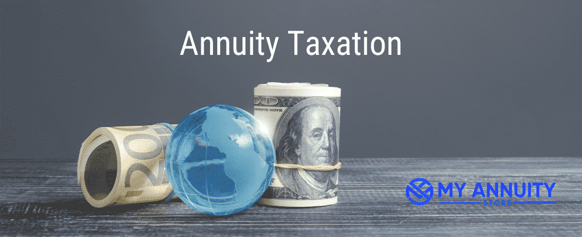 How are fixed annuities taxed? Roll of 100 dollar bills and blue glass globe sitting on desk with the text