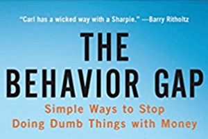 The Behavior Gap - Simple Ways to Stop Doing Dumb Things with Money