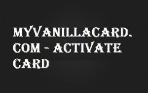 myvanillacard.com/activatecard
