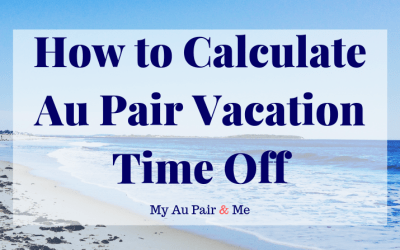 How to Calculate Au Pair Vacation Time Off