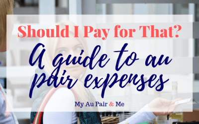 Should I Pay for That? A Guide to Au Pair Expenses