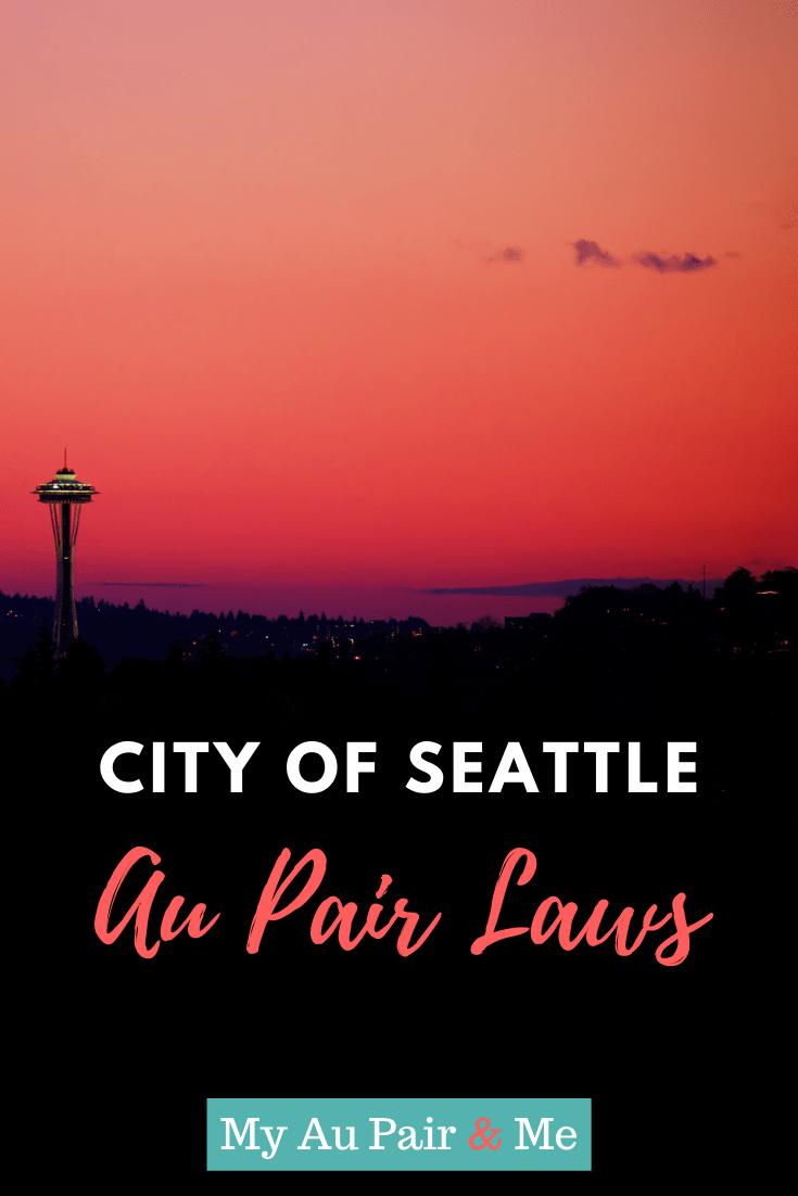 City of Seattle Au Pair Laws