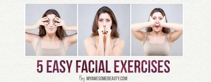 Easy facial exercises