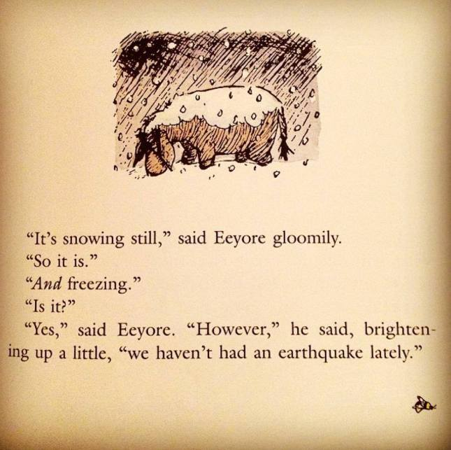 'It's snowing still,' said Eeyore