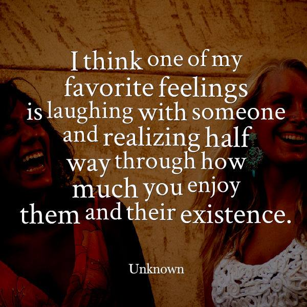 Laughing with someone