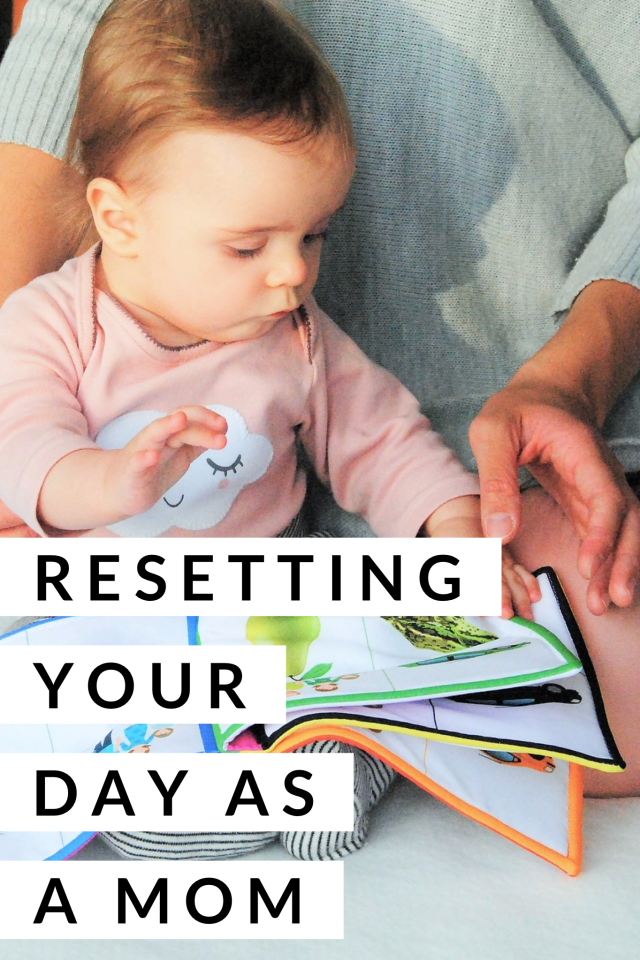 Resetting your day as a mom