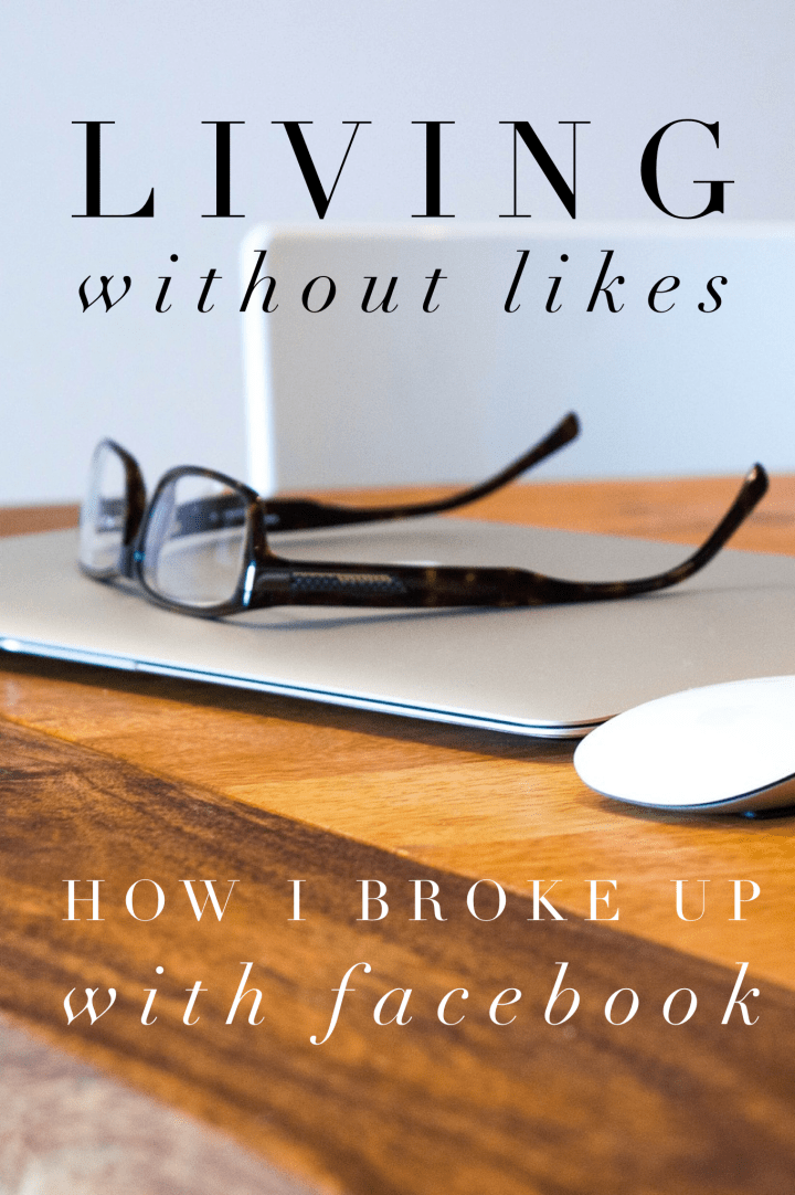 Living without likes facebook break up