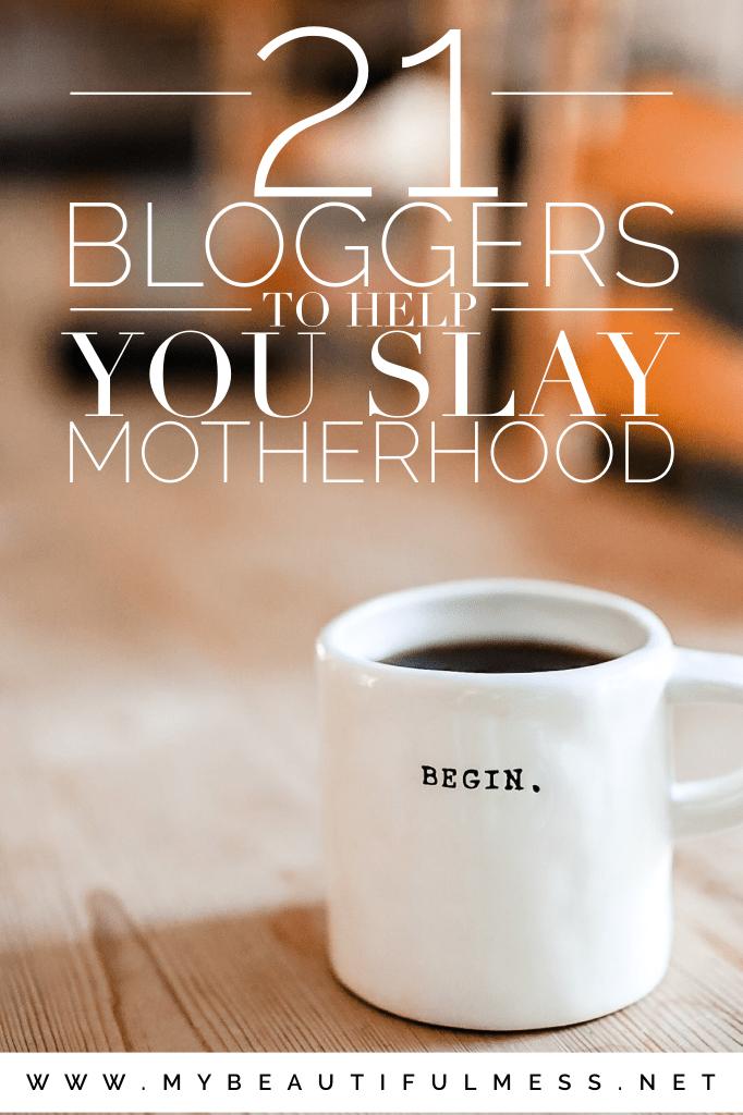 21 Bloggers to help you slay motherhood