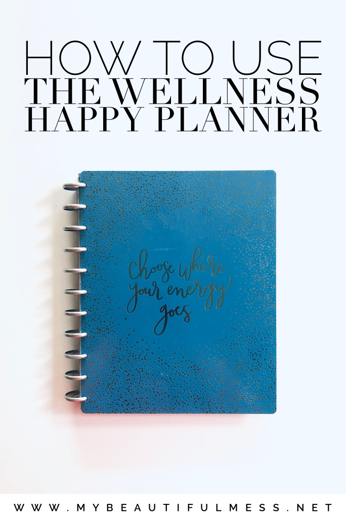 how to use the wellness happy planner