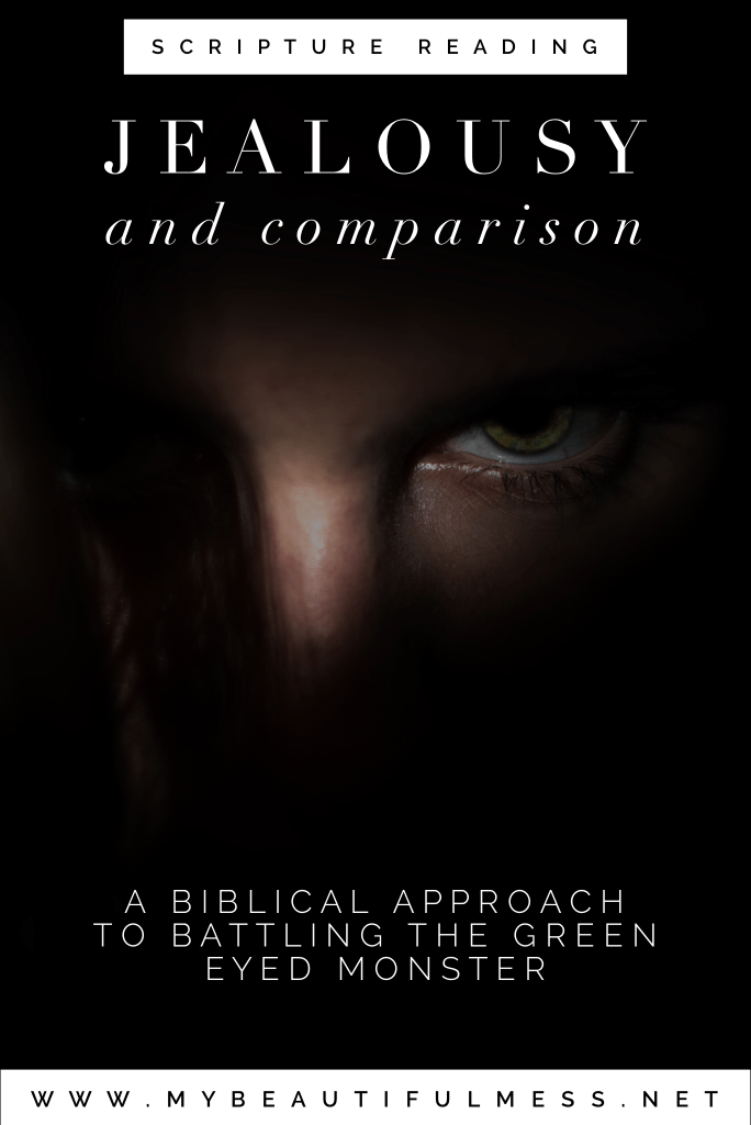 scripture reading jealousy and comparison