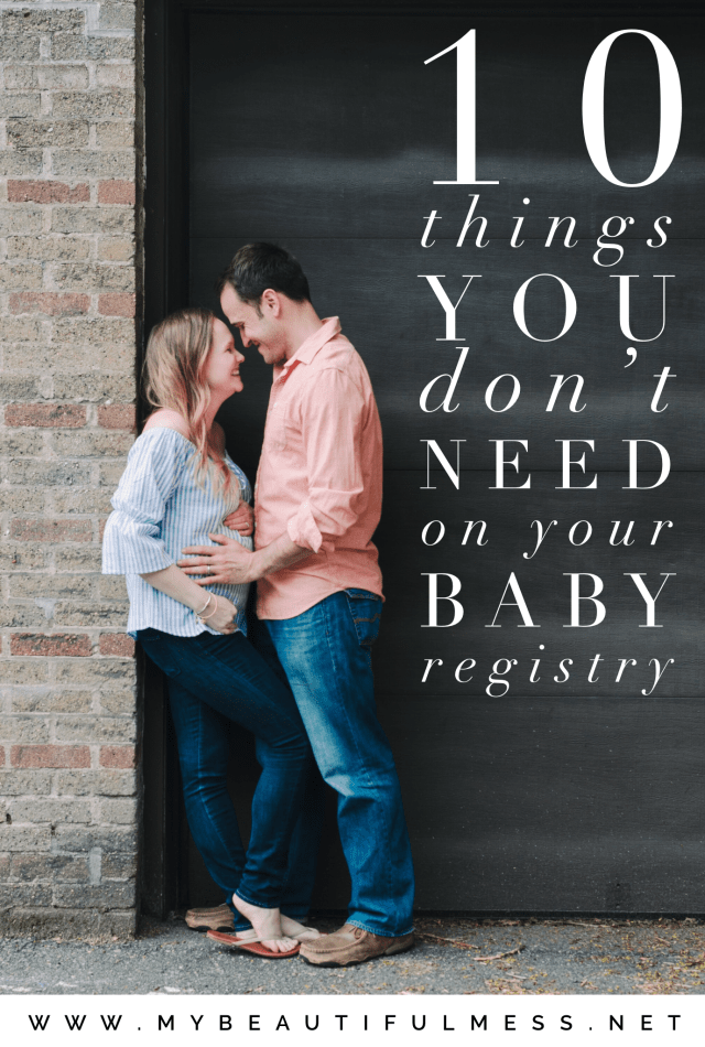 10 Things You Don't Need On Your Baby Registry