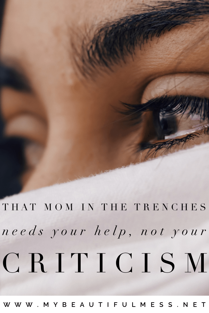 that mom in the trenches needs you help