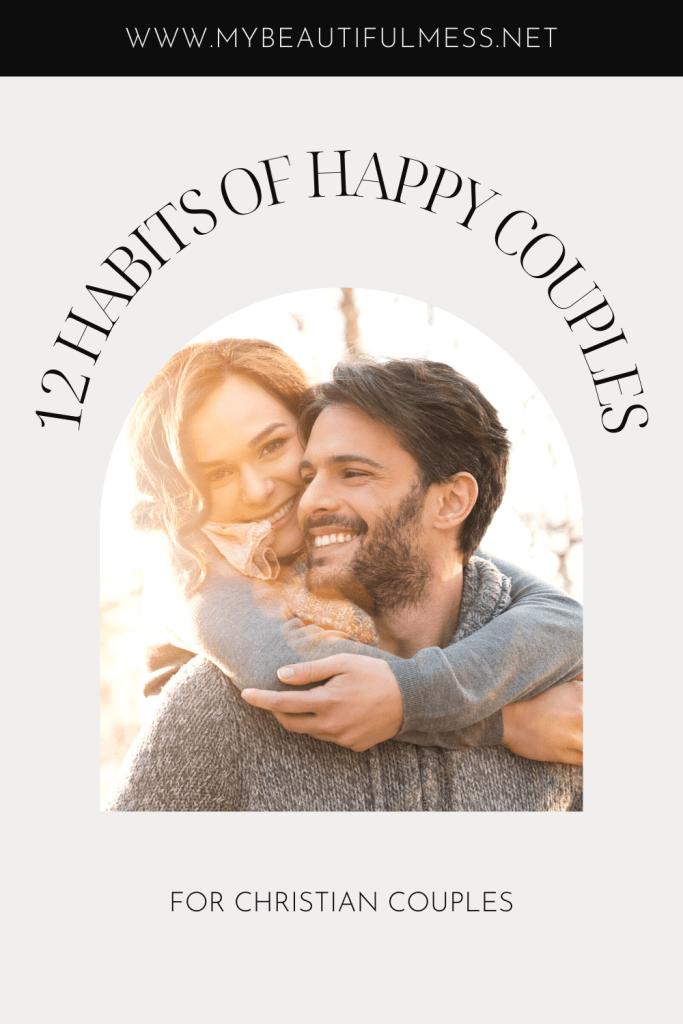 12 HABITS OF HAPPY COUPLES