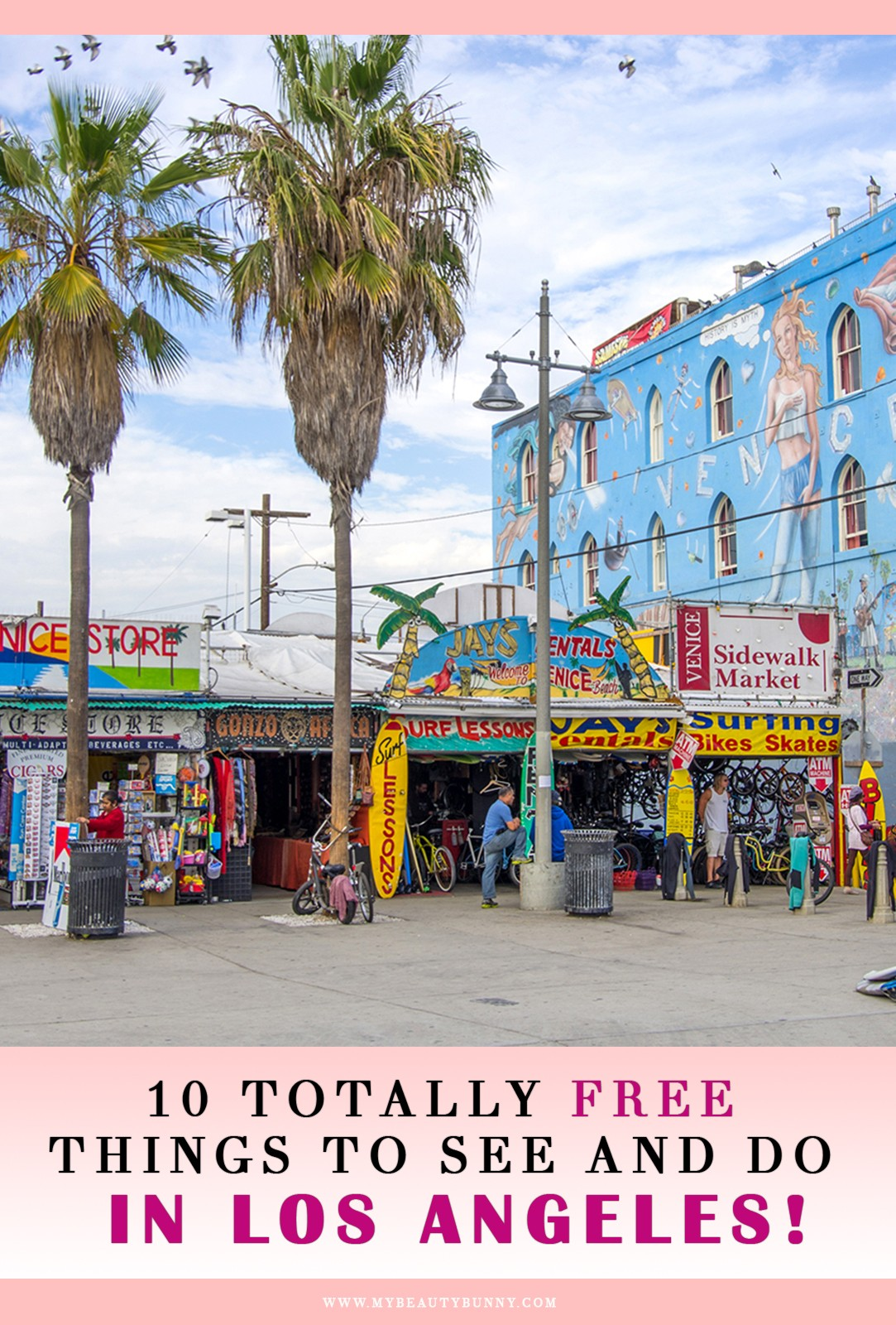 Free Things to do in Los Angeles by Travel Blogger My Beauty Bunny