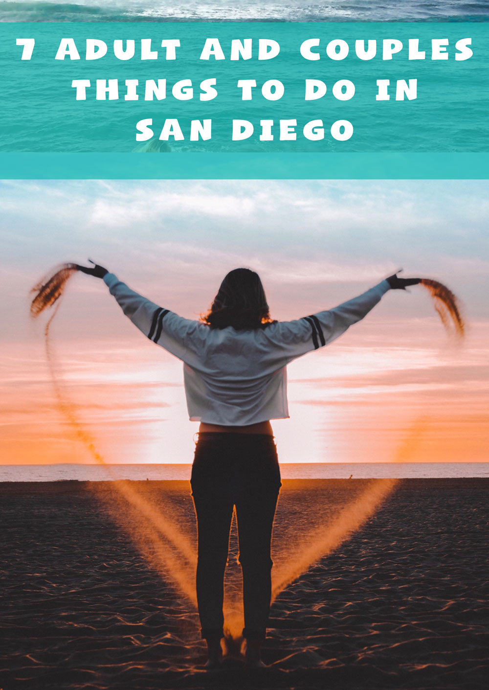 7 Adult Things to do in San Diego