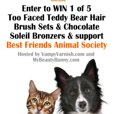 Too Faced and Best Friends Animal Society Giveaway!