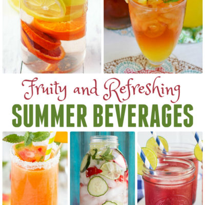 Fruity and Refreshing Summer Drink Ideas