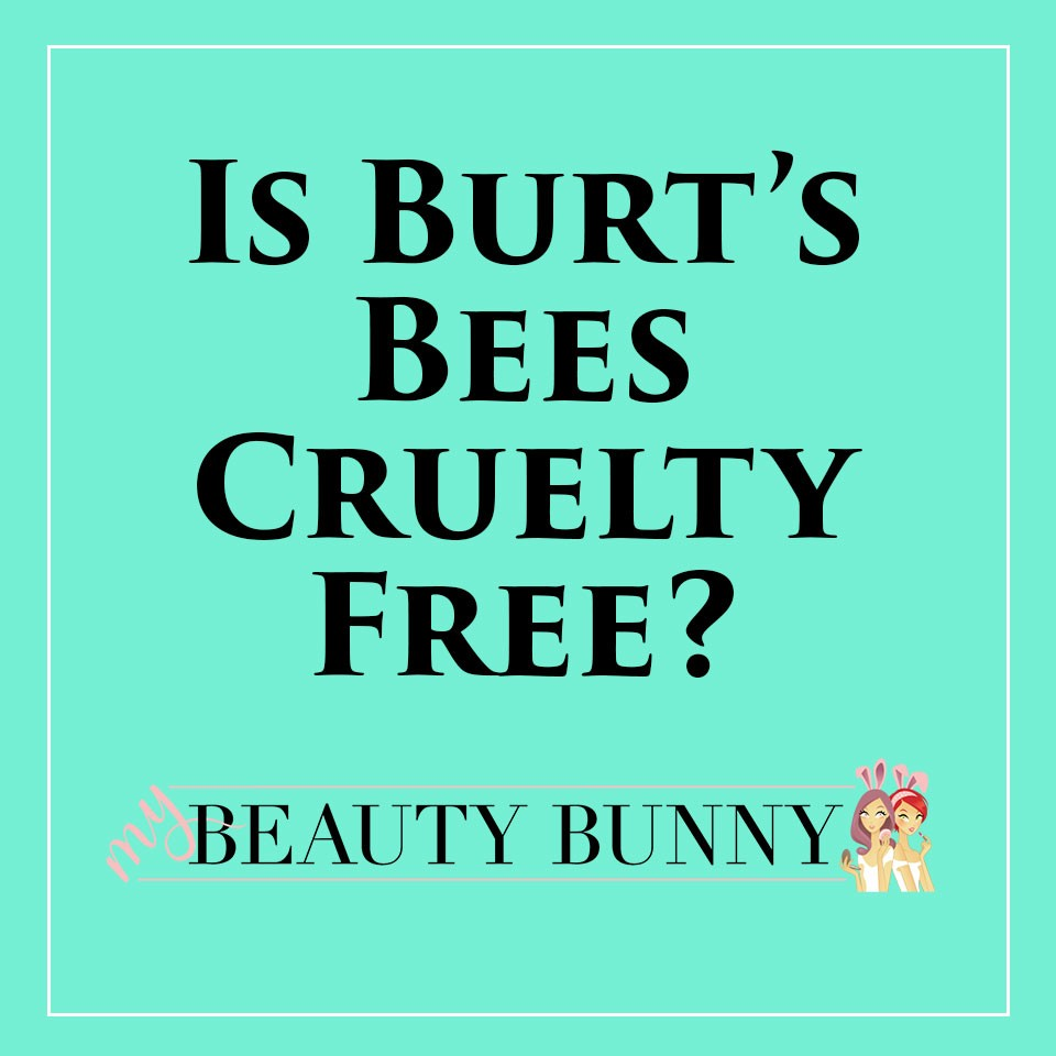 Is Burt's Bees Cruelty Free?